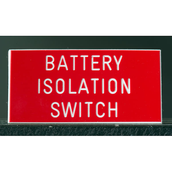 engraved_battery_isolation_switch_sign
